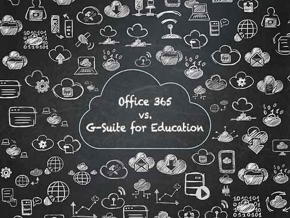 office 365 vs G Suite for education